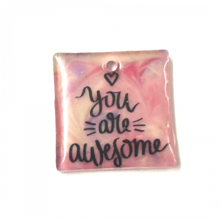 You Are Awesome Pendant